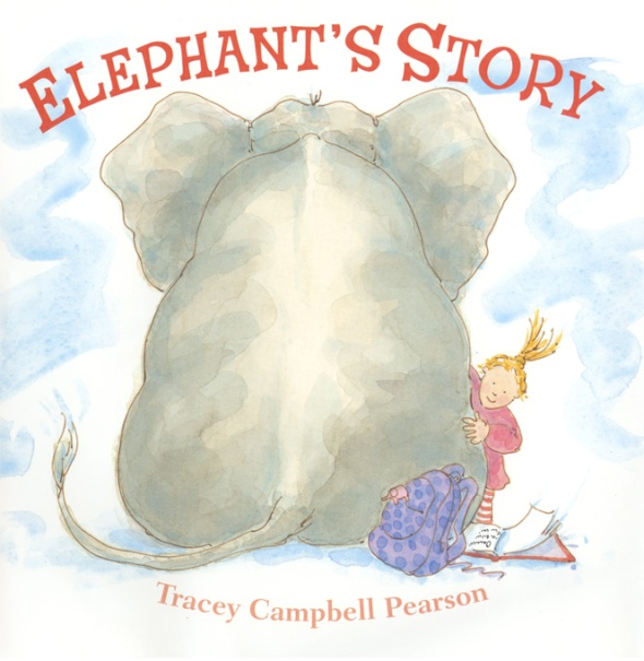 ELEPHANT'S STORY by Tracey Campbell Pearson published by Farrar, Straus, Giroux Fall 2013