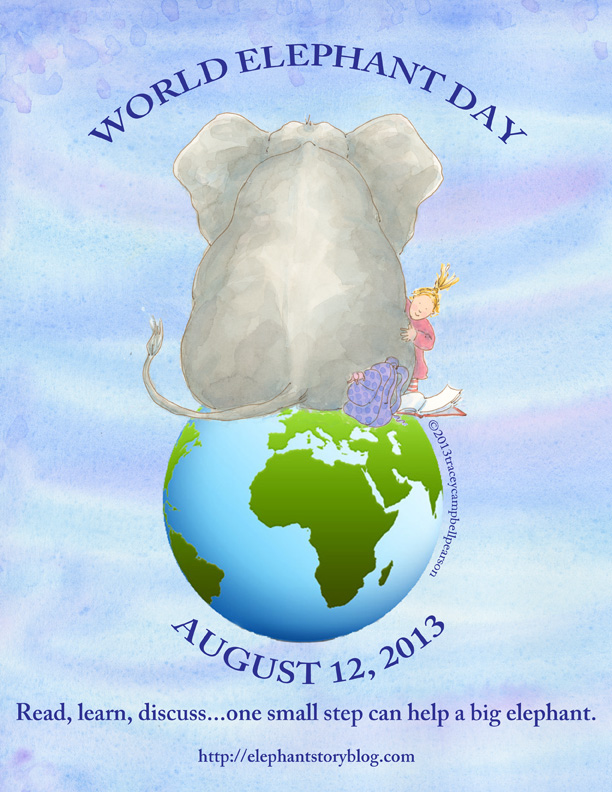WORLD ELEPHANT DAY...AUGUST 12, 2013