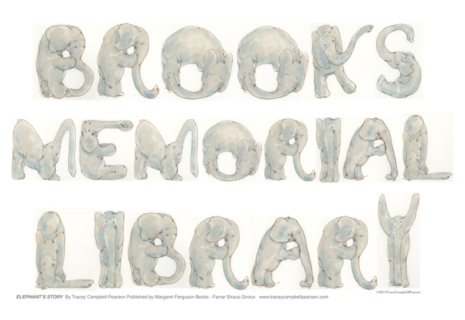 Brooks Memorial Library sign out of Elephant's Alphabet for Art Show.