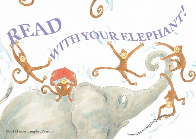 READ With Your Elephant from ELEPHANT'S Story by Tracey Campbell Pearson Published by Margaret Ferguson Books by Farrar Straus Giroux